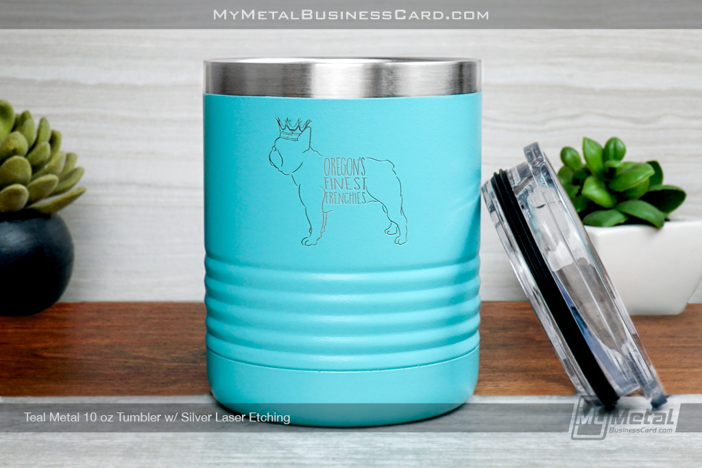 Teal-Metal-10-Ounce-Tumbler-With-Custom-Silver-Laser-Etched-Logo-Oregon-Finest-Frenchies