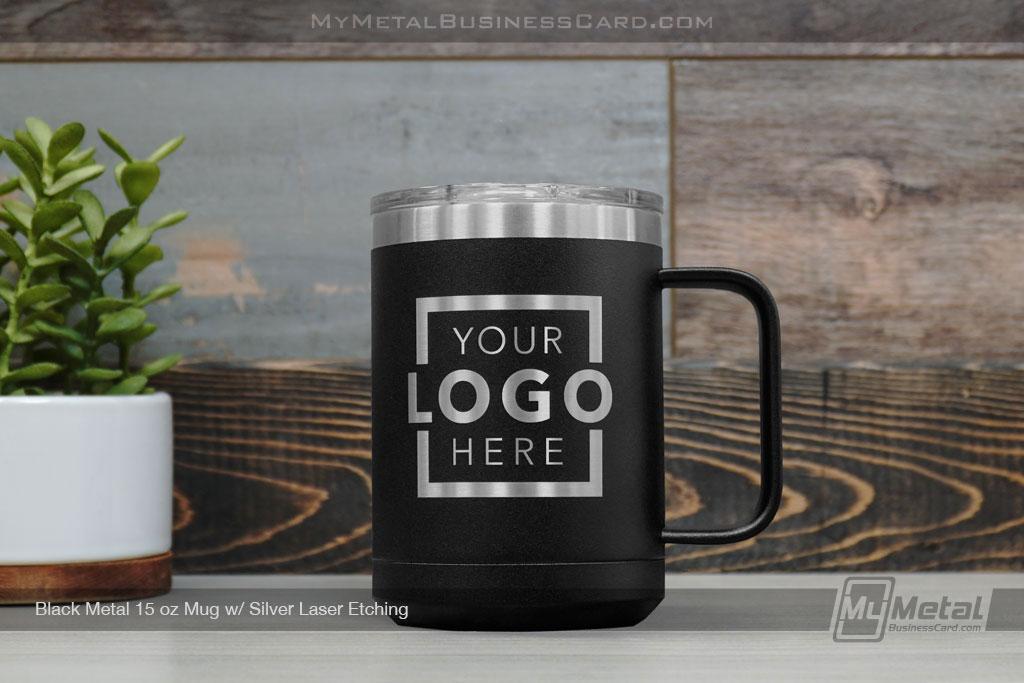 Black-Metal-15-Ounce-Mug-Silver-Laser-Etched-Logo-Your-Logo-Here