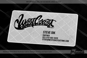 Stainless-Steel-Metal-Business-Card-Surface-Etching-Spot-Color-West-Coast-Customs
